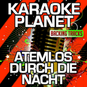 Atemlos durch die Nacht (Karaoke Version with Background Vocals) [Originally Performed By Helene Fischer]