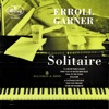It's The Talk Of The Town - Erroll Garner