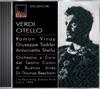Verdi: Otello [Opera] (1958), Giuseppe Modesti, I. Pasini, Buenos Aires Teatro Colon Chorus, Giuseppe Taddei, Sir Thomas Beecham, Antonietta Stella, Z. Negroni, V. Di Toto, Buenos Aires Teatro Colon Orchestra, Ramon Vinay & Gianluca Moschetti