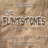 The Flintstones - Theme from the Classic Hanna-Barbera Cartoon Series (Instrumental) - Single