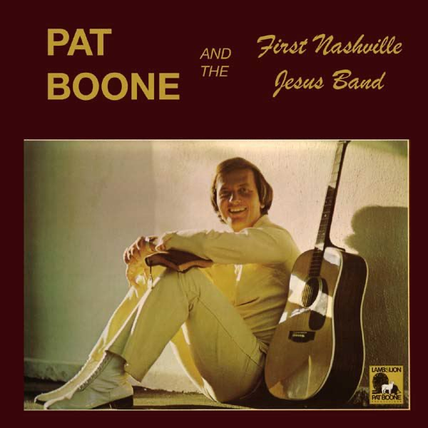 Pat Boone and the First Nashville Jesus Band