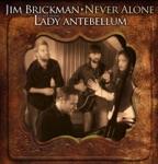 songs like Never Alone (feat. Hillary Scott & Lady Antebellum)