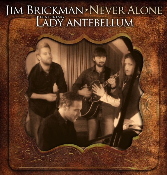 Never Alone (feat. Hillary Scott & Lady Antebellum)