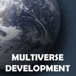 Multiverse Development