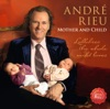 Mother and Child - Lullabies the Whole World Loves, André Rieu