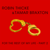 Robin Thicke & Tamar Braxton - For the Rest of My Life, Pt. 2 artwork