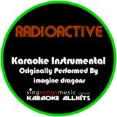 [Download] Radioactive (Originally Performed By Imagine Dragons) [Karaoke Instrumental Version] MP3