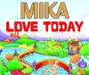 Love Today - EP, MIKA