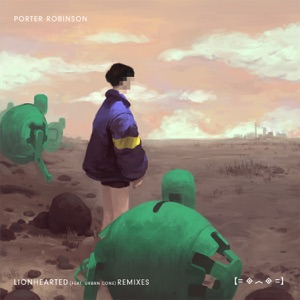 Lionhearted (Remixes) [feat. Urban Cone] - EP Mp3 Download