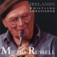 Ireland's Whistling Ambassador by Micho Russell on Apple Music