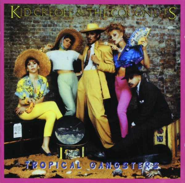 Kid Creole & The Coconuts - Stool Pidgeon