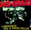 A Comprehensive Guide to Moderne Rebellion, Good Riddance