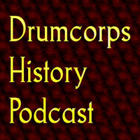 Drum Corps History Podcast podcast