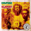Too Long In Slavery - Culture