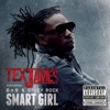 Smart Girl feat B o B Stuey Rock Single