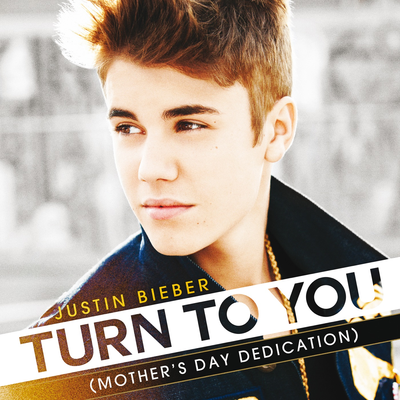 Justin Bieber - Turn to You (Mother's Day Dedication) - Single Cover