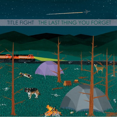 The Last Thing You Forget - Title Fight