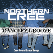 Dancerz Groove (Cree Round Dance Songs)