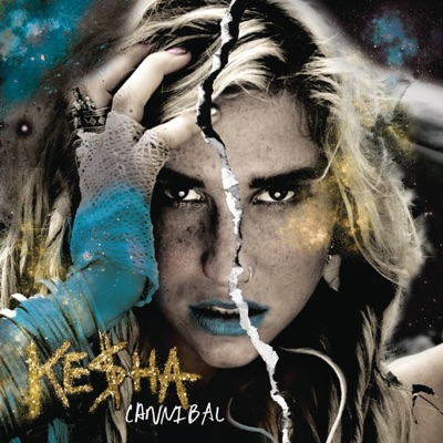 Cannibal (Expanded Edition) - Kesha