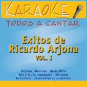 Todos a Cantar Karaoke: Éxitos de Ricardo Arjona, Vol. 1 (Karaoke Version)