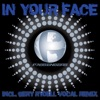 In Your Face - Single, Passengers