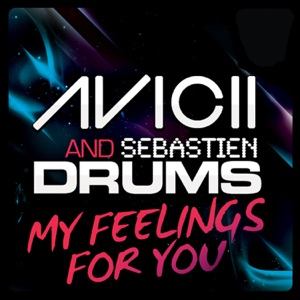 My Feelings for You (Remixes) Mp3 Download