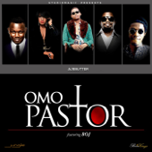 Omo Pastor - Ajebutter 22 & Studio Magic
