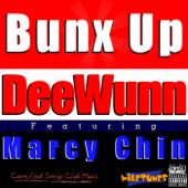 Bunx Up (feat. Marcy Chin) - DeeWunn
