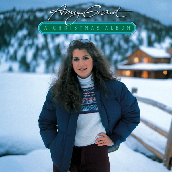 A Christmas Album by Amy Grant on Apple Music