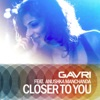 Closer to You feat Anushka Manchanda