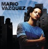 Mario Vazquez - Gallery