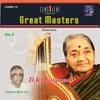 Great Masters Pattammal D K Vol 2