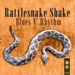 Rattlesnake Shake Blues N' Rhythm