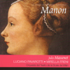 Massenet: Manon - Coro del Teatro de la Scala, Orquesta del Teatro de la Scala de Milan, Peter Maag & Various Artists