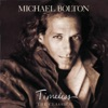 Timeless (The Classics), Michael Bolton
