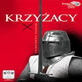 Henryk Sienkiewicz: Krzyzacy