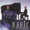 Magic - Kiri Sings Michel Legrand, Dame Kiri Te Kanawa