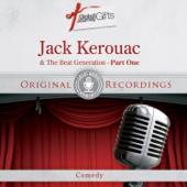 Great Audio Moments, Vol.22: Jack Kerouac & The Beat Generation (Part One)