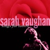 Sings For Lovers, Sarah Vaughan