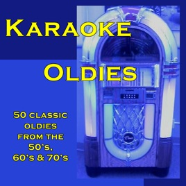 Karaoke Oldies: 50 Classic Oldies from the 50's, 60's & 70's by ProSound  Karaoke Band