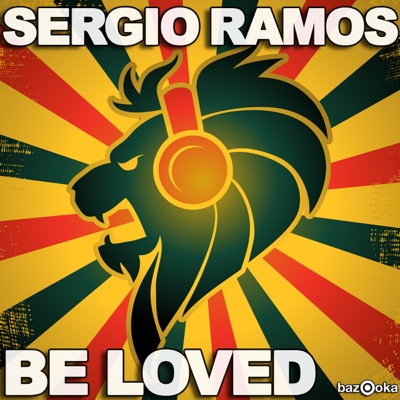 Be Loved - Sergio Ramos Sergio Ramos MP3 Download