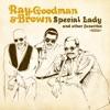 Ray Goodman & Brown - Happy Anniversary