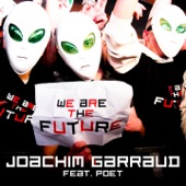 We Are the Future - Ep (feat. Poet)