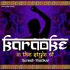 Ameritz Indian Karaoke - Karaoke (In the Style of Suresh Wadkar) artwork