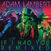 If I Had You Remixed EP