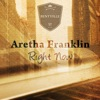Right Now, Aretha Franklin