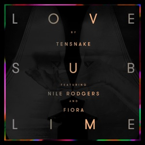 Love Sublime (feat. Nile Rodgers & Fiora) Mp3 Download