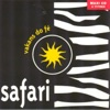 Vakans do fé - Single, Safari