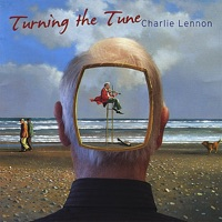 Turning the Tune by Charlie Lennon on Apple Music