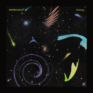 Bambounou - Orbiting